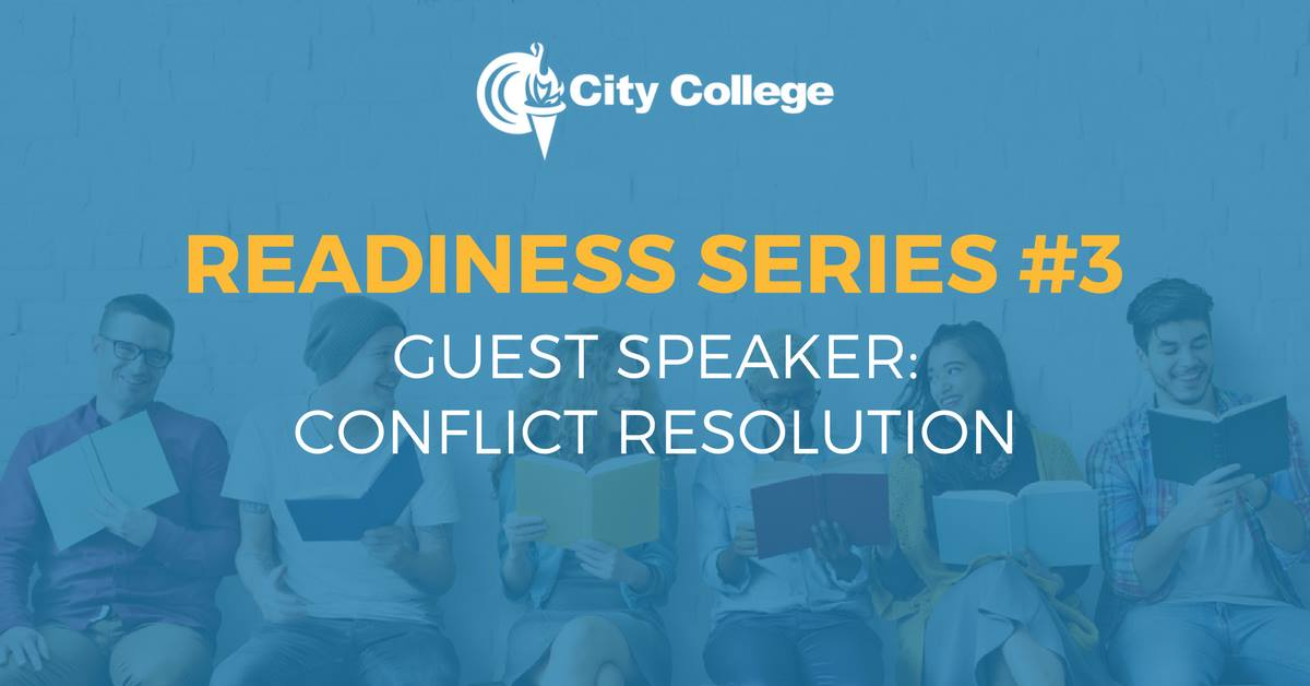 City College Hollywood Campus Readiness Series #3 topic Conflict Resolution