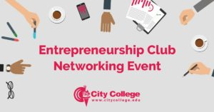 Network with Fellow City College Entrepreneurs!
