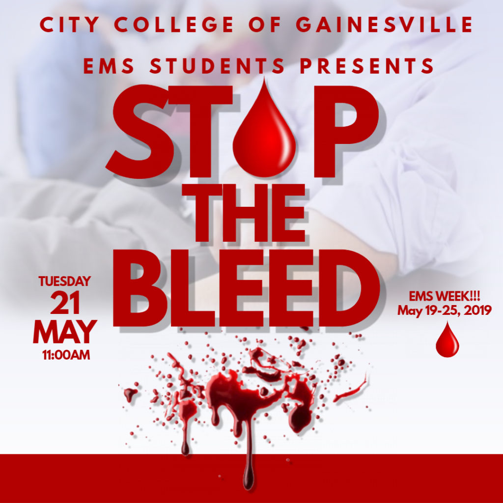 EMS Students presents STOP THE BLEED during EMS Week - May 21 at 11am